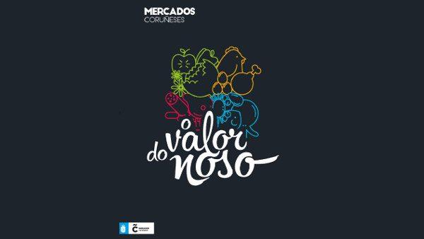 Campaña de Dinamización de los Mercados Municipales Ayuntamiento Coruña