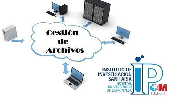 Gestión de archivos Fundación para la Investigación Biomédica del Hospital La Princesa